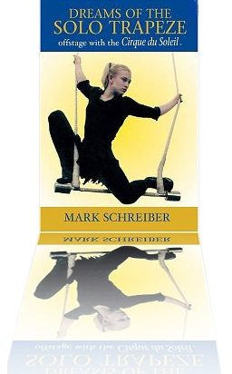 Dreams of Solo Trapeze by Mark Schreiber